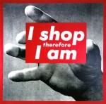 Barbara Kruger - Untitled (I shop therefore I am) - 1987